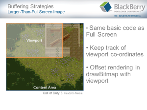 BlackBerry Game Development Challenges - Slide9